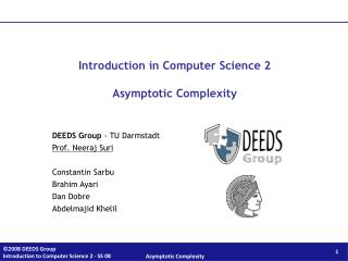 Introduction in Computer Science 2 Asymptotic Complexity