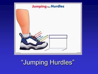 �Jumping Hurdles�