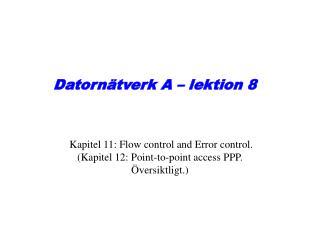 Datorn�tverk A � lektion 8