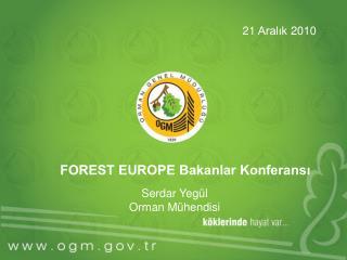 FOREST EUROPE Bakanlar Konferans?
