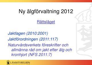 Ny älgförvaltning 2012