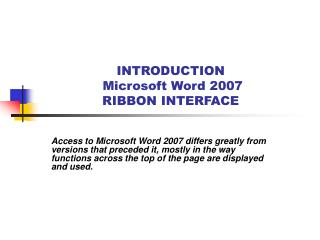 INTRODUCTION  Microsoft Word 2007 RIBBON INTERFACE