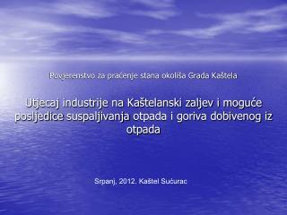 Povjerenstvo za praćenje stana okoliša Grada Kaštela