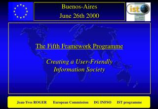 The Fifth Framework Programme Creating a User-Friendly Information Society