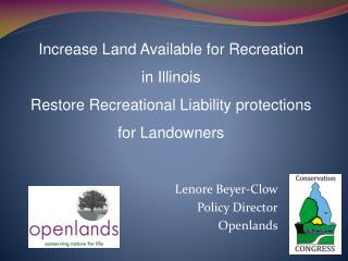 Lenore Beyer-Clow Policy Director Openlands