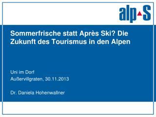 Sommerfrische statt  Après Ski? Die Zukunft des Tourismus in den Alpen