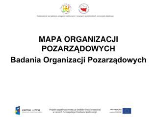 MAPA ORGANIZACJI POZARZĄDOWYCH Badania Organizacji Pozarządowych