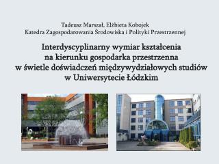 Interdyscyplinarny wymiar kształcenia  na kierunku gospodarka przestrzenna