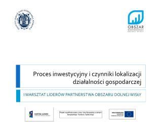 Proces inwestycyjny i czynniki lokalizacji działalności gospodarczej