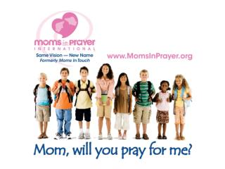 Kim są Mamy w Modlitwie ?