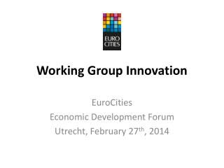 Working  Group  Innovation