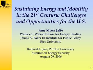 Sustaining Energy and Mobility in the 21st Century: Challenges and Opportunities for the U.S.