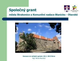Společný grant  města Strakonice a Komunitní nadace Blanicko - Otavské