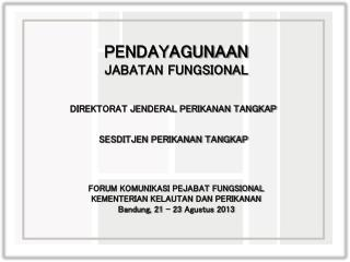 PENDAYAGUNAAN JABATAN FUNGSIONAL