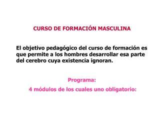 CURSO DE FORMACIÓN MASCULINA