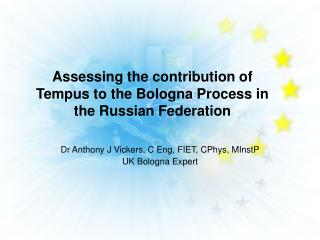 Assessing the contribution of Tempus to the Bologna Process in the Russian Federation
