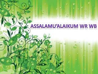 Assalamu�alaikum wr wb