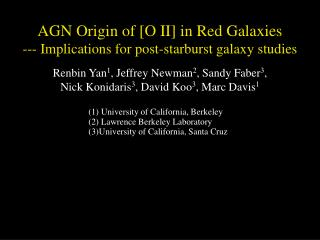 AGN Origin of [O II] in Red Galaxies --- Implications for post-starburst galaxy studies
