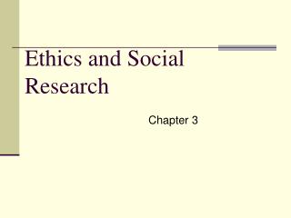 Ethics and Social Research