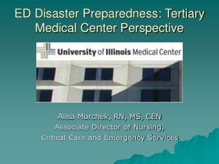 ED Disaster Preparedness: Tertiary Medical Center Perspective