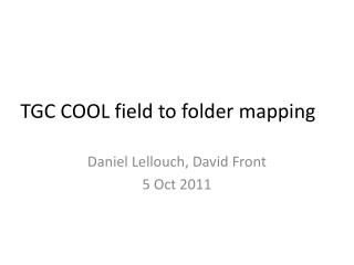 TGC COOL field to folder mapping