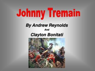 By Andrew Reynolds  And  Clayton Bonitati