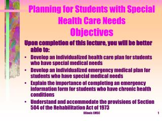 Planning for Students with Special Health Care Needs  Objectives