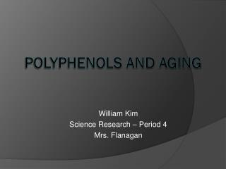Polyphenols  and Aging