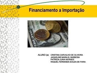 Financiamento a Importação