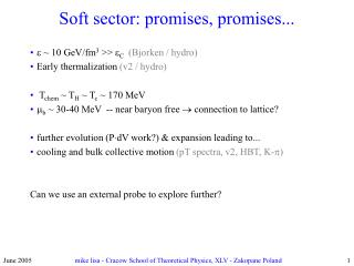 Soft sector: promises, promises...