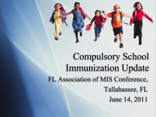 Compulsory School Immunization Update