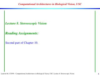 Computational Architectures in Biological Vision, USC
