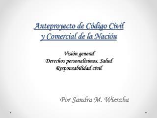 Por Sandra M. Wierzba