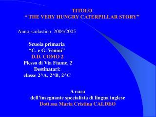 Scuola primaria           C. e G. Venini             D.D. COMO 2      Plesso di Via Fiume, 2               Destinatari: