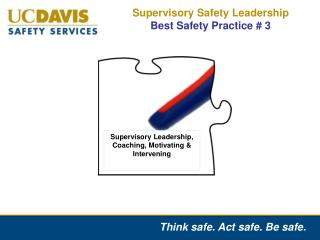 Supervisory Safety Leadership  Best Safety Practice # 3