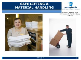 SAFE LIFTING &                     MATERIAL HANDLING