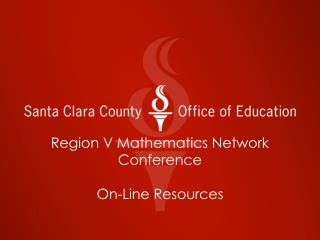 Region V Mathematics Network Conference On-Line Resources