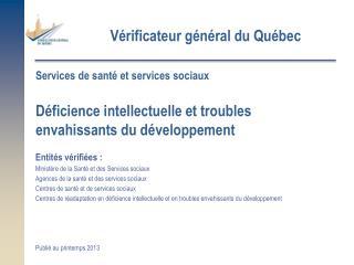 Entités vérifiées :  Ministère de la Santé et des Services sociaux