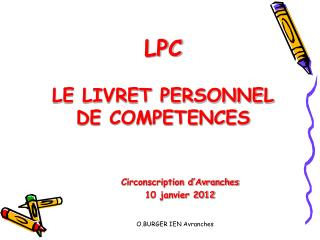 LPC LE LIVRET PERSONNEL DE COMPETENCES