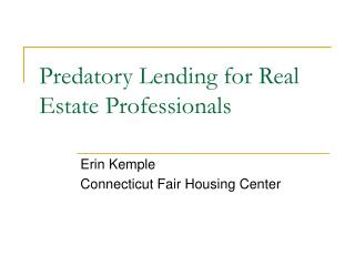 Predatory Lending for Real Estate Professionals