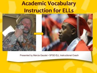 Academic Vocabulary Instruction for ELLs