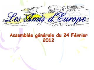 Assemblée générale du 24 Février 2012
