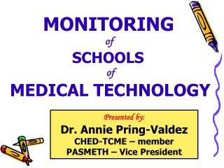 MONITORING of  SCHOOLS  of MEDICAL TECHNOLOGY
