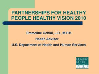PARTNERSHIPS FOR HEALTHY PEOPLE HEALTHY VISION 2010