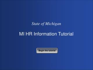 State of Michigan MI HR Information Tutorial
