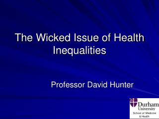 The Wicked Issue of Health Inequalities