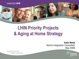 LHIN Priority Projects  & Aging at Home Strategy