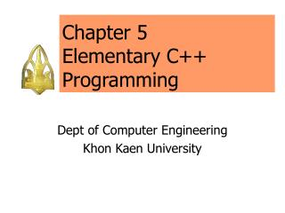 Chapter 5 Elementary C++ Programming
