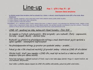 Co je třeba zkontrolovat při převzetí LINE- Upu  –  I.