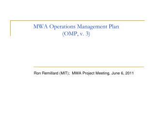MWA Operations Management Plan (OMP, v. 3)